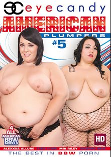 American Plumpers 5, starring Mia Riley, Alexxxis Allure, Phoenix BBW and Lady Lynn, produced by Eye Candy  - Coldwater Inc..