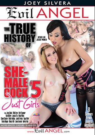 The True History Of She-Male Cock 5, starring Jessie Parker, Venus Lux, Mona Wales, Kelly Klaymour, Jessy Dubai, Tegan Mohr, Bianca Hills, Aubrey Kate, Rain DeGrey, Hailey Holiday, Chanel Couture, Tinslee Reagan, Jonelle Brooks, Luana Azejedo, Jessica Fox (o) and Mikki Lynn, produced by Evil Angel and Joey Silvera Video.