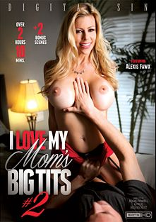I Love My Mom's Big Tits 2, starring Alexis Fawx, Peta Jensen, Brooke Tyler and Syren De Mer, produced by Digital Sin.