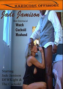 Watch Cuckold Husband, starring Jade Jamison and DFW Knight, produced by Hardcore Offshore.