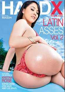 Latin Asses 2, starring Kristina Rose, Sophia Leone, Abby Lee Brazil, Jynx Maze, Ramon Nomar, Mick Blue and Manuel Ferrara, produced by Hard X.