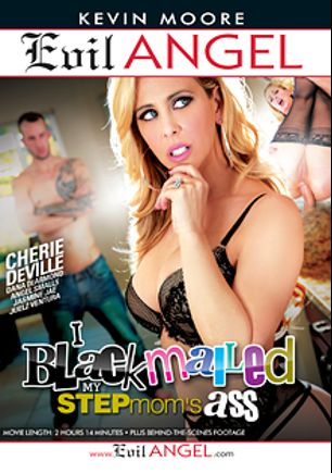 I Blackmailed My Stepmom's Ass, starring Cherie DeVille, Chris Strokes, Brad Knight, Jasmine Jae, Tyler Nixon, Seth Gamble, Juelz Ventura and Dana DeArmond, produced by Evil Angel and Kevin Moore Production.