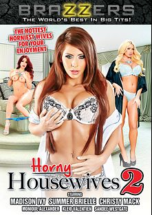 Horny Housewives 2, starring Summer Brielle, Christy Mack, Madison Ivy, Kleio Valentien, Sandee Westgate and Monique Alexander, produced by Brazzers.