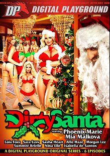 Dirty Santa, starring Mia Malkova, Phoenix Marie, Isabella DeSantos, Nina Elle, Morgan Lee, Sara Luvv, Lola Foxx, Summer Brielle, Daniel Hunter, Allie Haze, Ryan Driller, Sasha Heart, Dane Cross, Dick Chibbles, Tommy Pistol and Tommy Gunn, produced by Digital Playground.