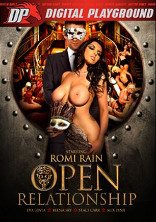 Open Relationship, starring Romi Rain, Alix Lynx, Josie Jagger, Staci Carr, Miss Eva Lovia, Seth Gamble, Ryan Driller, Reena Sky, Danny Mountain, Toni Ribas and John Strong, produced by Digital Playground.