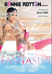 Bonnie Rotten's Fantasies, starring Bonnie Rotten, Olivia Austin, Rachael Madori, Ashlyn Molloy and Aiden Starr, produced by Bonnie Rotten Productions.