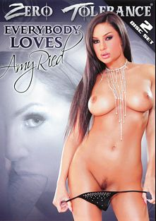 Everybody Loves Amy Ried, starring Amy Ried, Bree Olson, Sascha (f), Maya Hills, Tommy Gunn, Marco Banderas, Steven French, Mick Blue, Mr. Pete, Chris Streams, Erik Everhard, John Strong and Mark Davis, produced by Zero Tolerance.