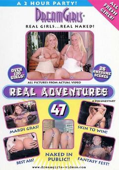 "Adult entertainment movie ""Real Adventures 47"". Produced by Dream Girls."