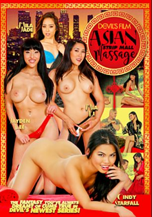 Asian Strip Mall Massage, starring Mila Jade, Cindy Starfall, Jayden Lee, Mia Li, Derrick Pierce, Tommy Gunn, Marco Banderas and Eric Masterson, produced by Devil's Film and Devils Film.