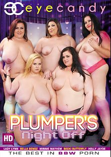 Plumper's Night Off, starring Lady Lynn, Bella Bendz, Minnie Mayhem, Becki Butterfly and Holly Jade, produced by Eye Candy  - Coldwater Inc..