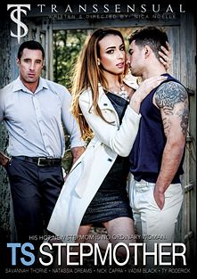 TS Stepmother, starring Savannah Thorne, Vadim Black, Ty Roderick, Natassia Dreams and Nick Capra, produced by Mile High Media and Transsensual.