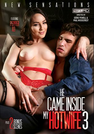 He Came Inside My Hotwife 3, starring Pepper XO, Katrina Jade, Cali Carter and Natasha Nice, produced by New Sensations.