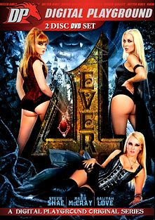 4Ever, starring Aaliyah Love, Stevie Shae, Jesse Jane, Marie McCray, Bonnie Rotten, Casey Calvert, Penny Pax, Michael Vegas, Ryan Driller and Steven St. Croix, produced by Digital Playground.