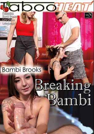 Bambi Brooks In Breaking Bambi, starring Bambi Brooks, Cory Chase and Luke Longly, produced by Taboo Heat.