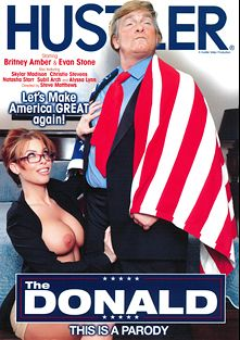 The Donald, starring Britney Amber, Donnie Rock, Skylar Madison, Subil Arch, Alyssa Lynn, Christie Stevens, Mark Zane, Natasha Starr and Evan Stone, produced by Hustler.