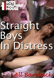 Gay Adult Movie Boys Halfway House: Straight Boys In Distress
