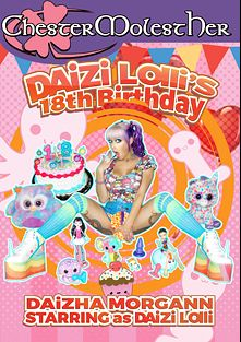 Daizi Lolli's 18th Birthday, starring Daizha Morgann, produced by Chester MolestHer.