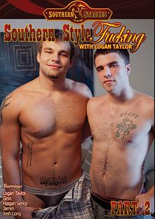 Southern Style Fucking With Logan Taylor Part 2, starring Logan Taylor, Gino, Jarren, Haigan Sence and Josh Long, produced by Southern Strokes.