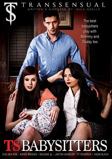 TS Babysitters, starring Chelsea Poe, Siouxsie Q., Aspen Brooks, Vadim Black, Jaxton Wheeler and Ty Roderick, produced by Transsensual and Mile High Media.