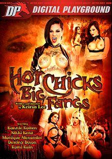 Hot Chicks Big Fangs, starring Bonnie Rotten, Clover, Romi Rain, Destiny Dixon, Bill Bailey, Nikki Benz, Mick Blue, Monique Alexander, Erik Everhard and John Strong, produced by Digital Playground.