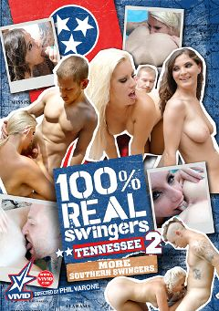 "Adult entertainment movie ""100 Percent Real Swingers: Tennessee 2"" starring Cherry Morgan, Molly Jane & Carey Riley. Produced by Vivid Entertainment."