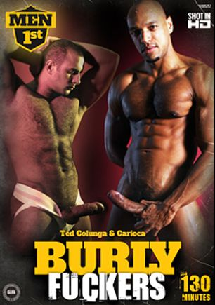Burly Fuckers, starring Myles Bentley, Marco De Brute, Ted Colunga, Jake Marcs, Yohann Banks, Will Kane, Ulysses Horbitti, Ben Statham, Carioca, Cristian Torrent, Uncle John, Ross Hurston, Thierry Lamasse and Drake, produced by Men 1st.