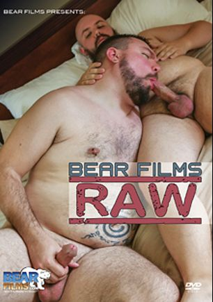 Bear Films Raw, starring Dusty Daniels, Dakotah Porter, Andy Williams, Dirk Grizzly, Sid Morgan, Chef Bear, Chase Woofer, Chase McCloud and Andrew Mason, produced by Bear Films.