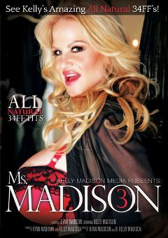"Adult entertainment movie ""Ms. Madison 3"" starring Kelly Madison & Ryan Madison. Produced by Kelly Madison Productions."