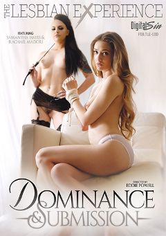 "Adult entertainment movie ""Dominance And Submission"" starring Rachael Madori, Samantha Hayes & Adria Rae. Produced by Digital Sin."
