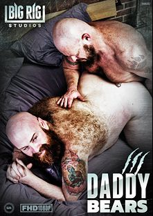 Daddy Bears, starring Gruff Hunter, Tate Taylor, Rock Wolf, Skott Locke, Sebastian Sax, Sailor Blue, Cooper Hill, Brad Kalvo, Marc Angelo, Shane Stone and Carlo Cox, produced by Big Rig Studios.