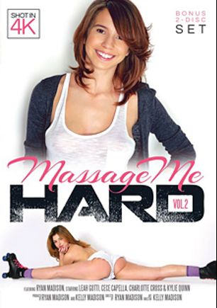 Massage Me Hard 2, starring Cece Capella, Kylie Quinn, Leah Gotti, Charlotte O'Ryan, Gracie Glam, Ryan Madison and Kelly Madison, produced by Kelly Madison Productions and Porn Fidelity.
