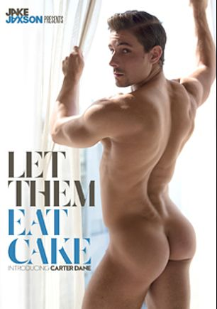 Let Them Eat Cake, starring Carter Dane, JJ Knight, Gabriel Lenfant and Colby Keller, produced by Cockyboys.
