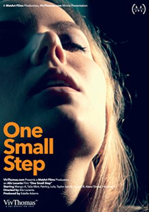 One Small Step, starring Dido Angel, Katya Clover, Merry Pie, Talia Mint, Lorena Garcia, Taylor Sands, Alexa Tomas and Henessy, produced by Viv Thomas.