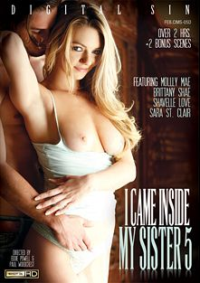 I Came Inside My Sister 5, starring Molly Mae, Sara St.Clair, Lucas Frost, Shavelle Love, Brittany Shae, Xander Corvus, Carlo Carrera and Ramon Nomar, produced by Digital Sin.