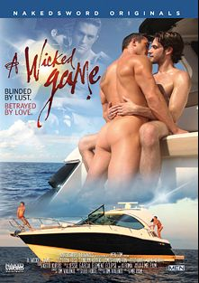 A Wicked Game, starring Ryan Rose, Duncan Black, Jarec Wentworth, Rikk York, Ty Royal, Valentin Petrov and James Hamilton, produced by NakedSword Originals.