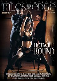 "Featured Studio - New Sensations presents the adult entertainment movie ""Hotwife Bound""."