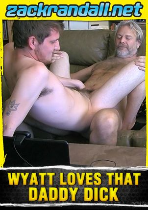 Gay Adult Movie Wyatt Loves That Daddy Dick