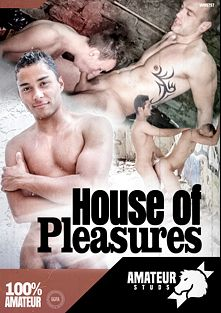 House Of Pleasures, starring Kader Jawell, Benny Boy, Jimy Fix, Gael Gocova, David Gayfrenchkiss, Kevin Sportwear, Mike Tiger, Dave Circus and Diego Delavega, produced by Amateur Studs.