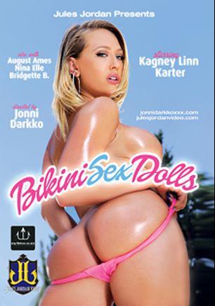 Bikini Sex Dolls, starring Kagney Linn Karter, Chris Strokes, August Ames, Nina Elle, Moe Johnson, Markus Tynai and Bridgette B., produced by Darkko Productions and Jules Jordan Video.