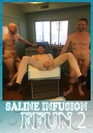 Gay Adult Movie Saline Infusion FFun 2