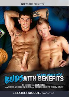Buds With Benefits, starring Tyler Torro, Cameron Foster, James Huntsman, Bryan Cole, Brandon Lewis, James Jamesson and Kyle Quinn, produced by Next Door Buddies.