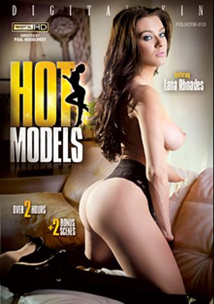 Hot Models, starring Lana Rhoades, Stevie Foxx, Layla London, Violet Starr, Markus Tynai, Xander Corvus, Ramon Nomar and Mick Blue, produced by Digital Sin.