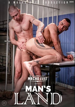 Man's Land, starring Kurt Rogers, Harley Everett, Stefan Colby, Robbie Rivers, Carioca, Pedro Andreas, Dillon Buck, Aitor Crash and Fred Faurtin, produced by Macho Guys.