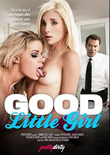 Good Little Girl, starring Piper Perri, Chad White, Jessa Rhodes and Steven St. Croix, produced by Pretty Dirty.