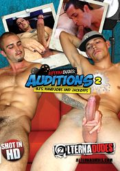 Gay Adult Movie Alternadudes: Auditions 2 BJ's, Handjobs And Jackoffs