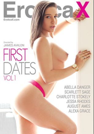 First Dates, starring Abella Danger, Scarlett Sage, Alexa Grace, August Ames, Jessa Rhodes and Charlotte Stokely, produced by Erotica X.