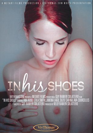 In His Shoes, starring Leila Smith, Jimena Lago, Ava Courcelles, Anna Rose and Suzie Carina, produced by Viv Thomas.