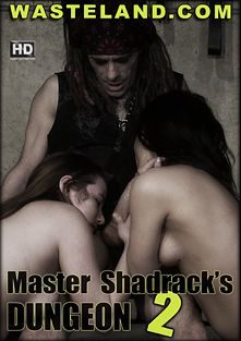 Master Shadrack's Dungeon 2, starring Violet Sky, Master Shadrack, Nora, Lily and Peach, produced by Wasteland Studios.