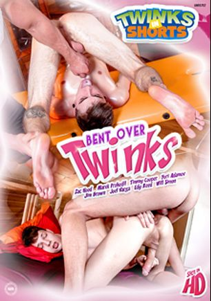 Bent Over Twinks, starring Zac Hood, Edy Reed, Timmy Cooper, Will Simon, Marek Prohodil, Yuri Adamov, Joel Vargas and Jim Brown, produced by Twinks In Shorts.