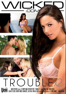 Trouble X 2, starring Abigail Mac, Charlotte O'Ryan, Damon Dice, Cherie DeVille, Michael Vegas, Ryan Driller, Britney Amber and Jack Vegas, produced by Wicked Pictures.